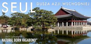 Seul - Dusza Azji Wschodniej