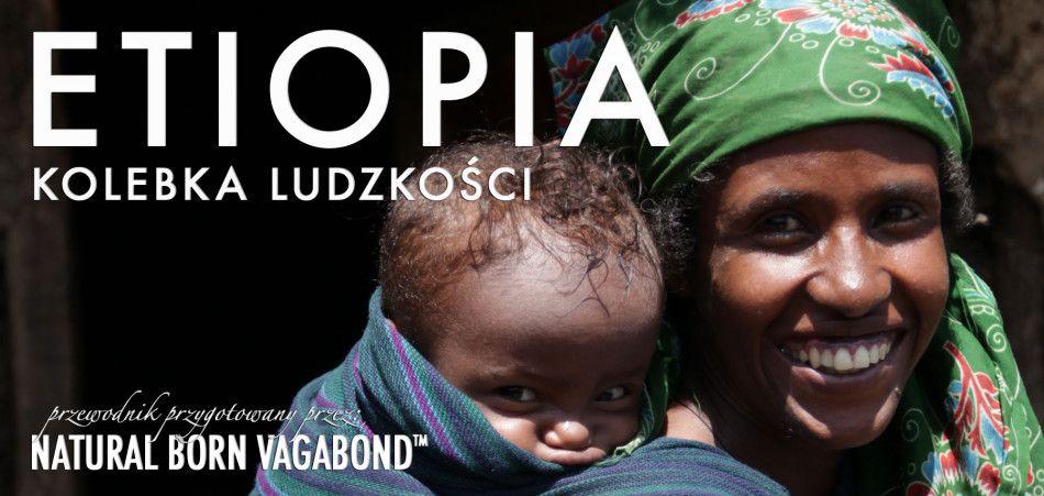 Etiopia---kolebka-ludzkosci
